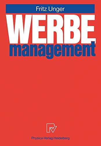 Werbemanagement.: Unger, Fritz: