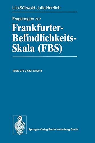 9783642478208: Fragebogen zur Frankfurter-Befindlichkeits-Skala (FBS) (German Edition)