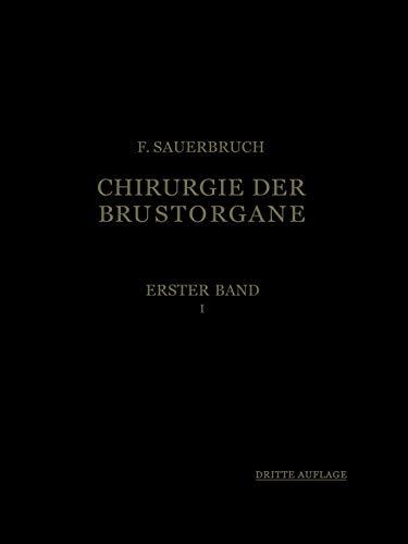 9783642480737: Die Chirurgie der Brustorgane (German Edition)