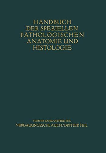 9783642480881: Verdauungsschlauch: Dritter Teil (Handbuch der speziellen pathologischen Anatomie und Histologie) (German Edition)