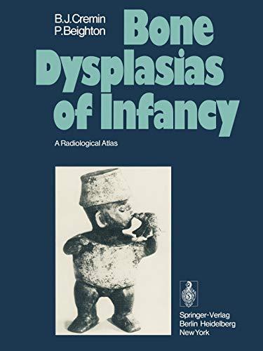 9783642483097: Bone Dysplasias of Infancy: A Radiological Atlas