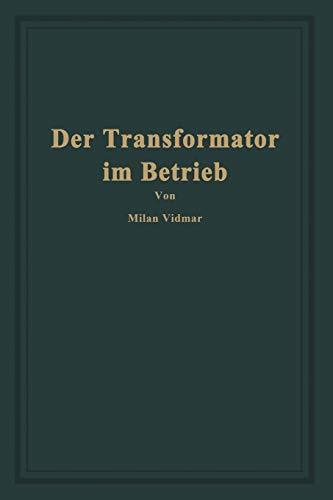 9783642485015: Der Transformator im Betrieb