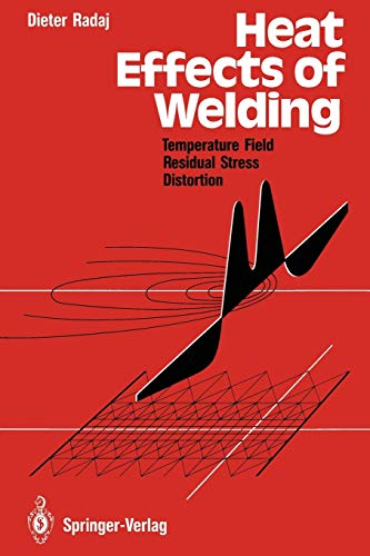9783642486425: Heat Effects of Welding: Temperature Field, Residual Stress, Distortion