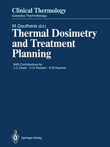 9783642487149: Thermal Dosimetry and Treatment Planning (Clinical Thermology)