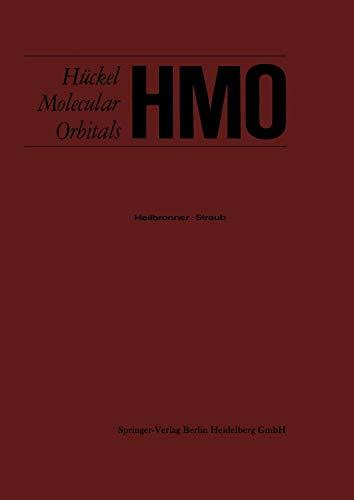 9783642490743: HMO Hückel Molecular Orbitals