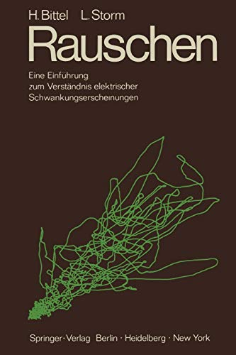 9783642492419: Rauschen: Eine Einführung zum Verständnis elektrischer Schwankungserscheinungen (German Edition)