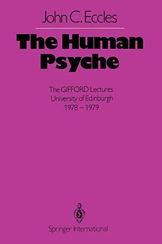 9783642492549: The Human Psyche: The GIFFORD Lectures University of Edinburgh 1978–1979