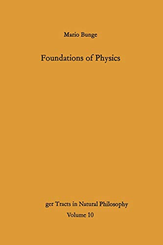 9783642492891: Foundations of Physics (Springer Tracts in Natural Philosophy)