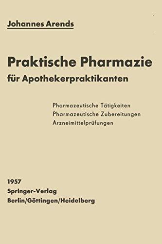 9783642495250: Einfürhrung in die Praktische Pharmazie für Apothekerpraktikanten