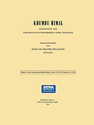 Khumbu Himal: Ergebnisse des Forschungsunternehmens Nepal Himalaya: Walter Hellmich