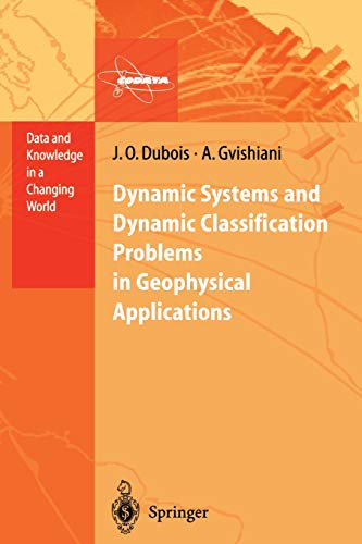 Dynamic Systems and Dynamic Classification Problems in Geophysical Applications: Jacques Octave ...