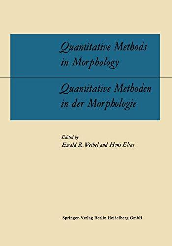 Quantitative Methods in Morphology / Quantitative Methoden in der Morphologie: Proceedings of the ...