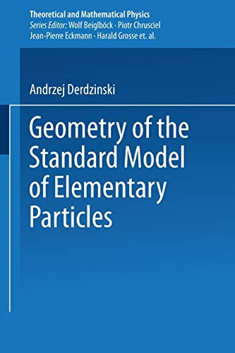 9783642503122: Geometry of the Standard Model of Elementary Particles (Theoretical and Mathematical Physics)