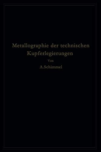 9783642504280: Metallographie der technischen Kupferlegierungen (German Edition)