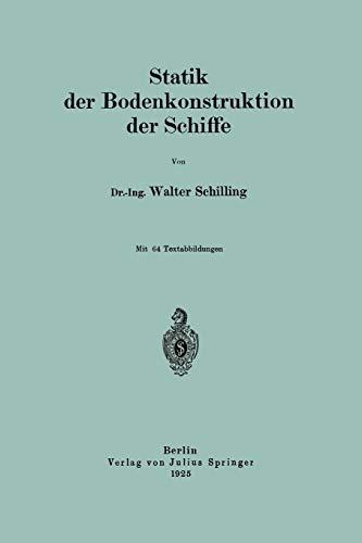 9783642504785: Statik der Bodenkonstruktion der Schiffe (German Edition)
