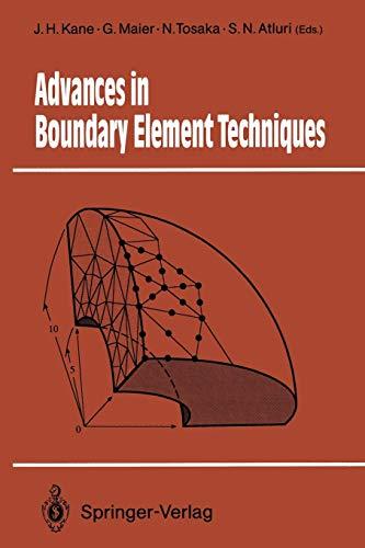 Advances in Boundary Element Techniques: JAMES H. KANE