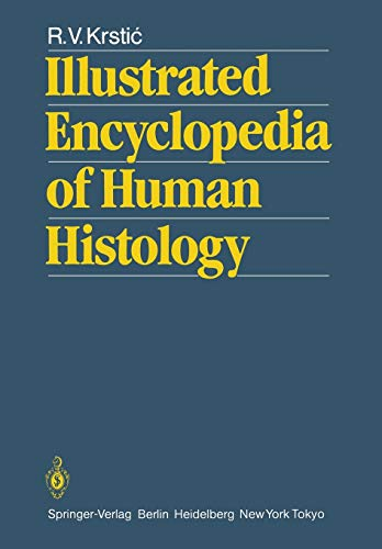 9783642515989: Illustrated Encyclopedia of Human Histology