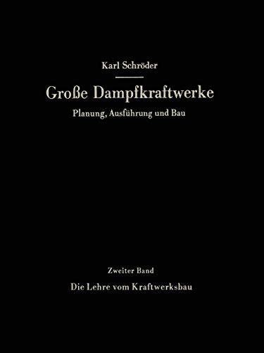 9783642520952: Die Lehre Vom Kraftwerksbau (Große Dampfkraftwerke)