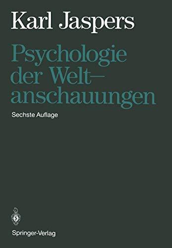 9783642521713: Psychologie Der Weltanschauungen