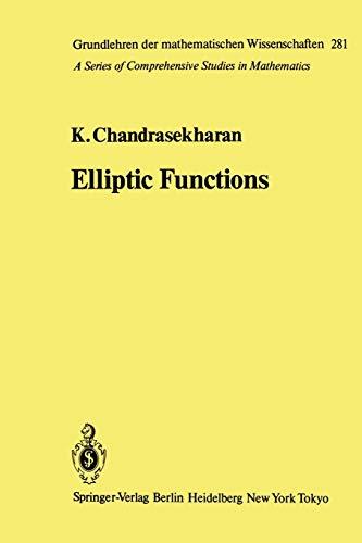 9783642522468: Elliptic Functions (Grundlehren der mathematischen Wissenschaften)