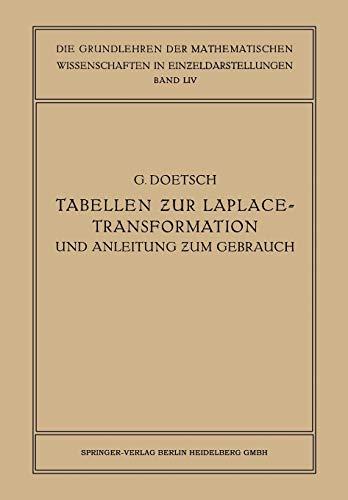 Tabellen Zur Laplace-Transformation Und Anleitung Zum Gebrauch: Gustav Doetsch