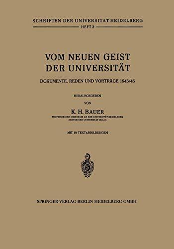 9783642530906: Vom Neuen Geist der Universität: Dokumente, Reden und Vorträge 1945/46 (Schriften der Universität Heidelberg)