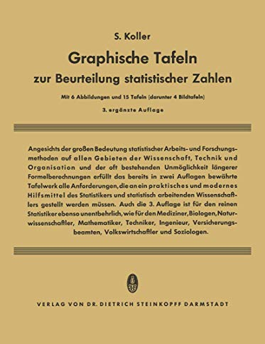 Graphische Tafeln Zur Beurteilung Statistischer Zahlen: Siegfried Koller