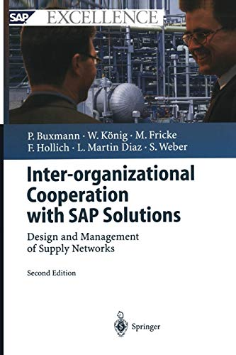 9783642534577: Inter-organizational Cooperation with SAP Solutions: Design and Management of Supply Networks (SAP Excellence)