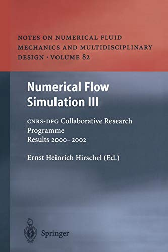 "Numerical Flow Simulation III. CNRS-DFG Collaborative Research Programme Results 2000â€""..."