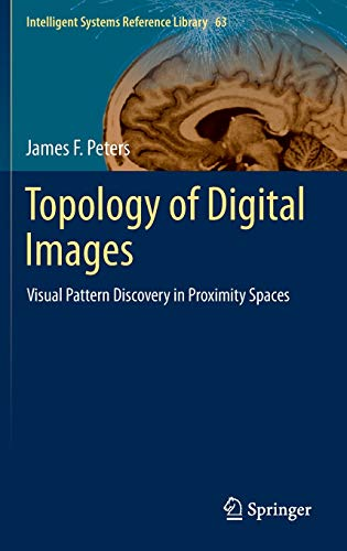 Topology of Digital Images: James F. Peters