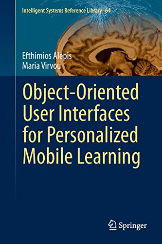 9783642538506: Object-Oriented User Interfaces for Personalized Mobile Learning (Intelligent Systems Reference Library)