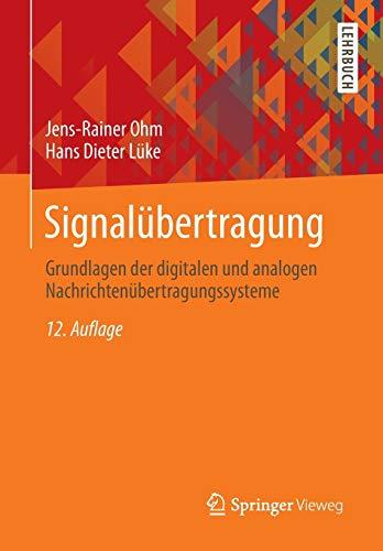 9783642539008: Signalübertragung: Grundlagen der digitalen und analogen Nachrichtenübertragungssysteme (Springer-Lehrbuch)