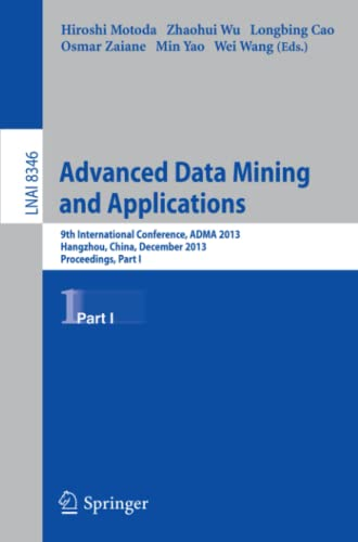 Advanced Data Mining and Applications: Longbing Cao