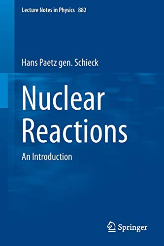 NUCLEAR REACTIONS: AN INTRODUCTION: PAETZ GEN &