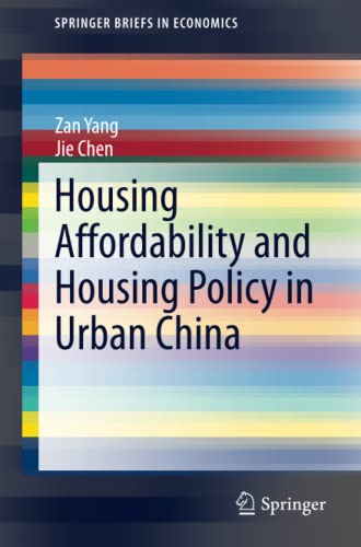 Housing Affordability and Housing Policy in Urban China: Jie Chen