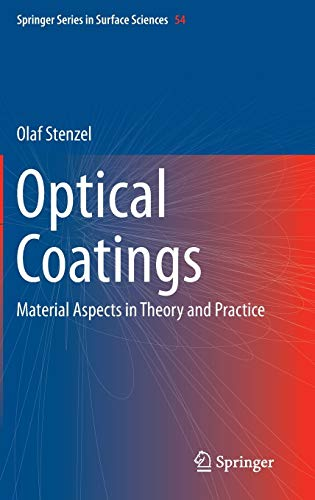 9783642540622: Optical Coatings: Material Aspects in Theory and Practice (Springer Series in Surface Sciences)