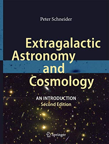 Extragalactic Astronomy and Cosmology: Peter Schneider