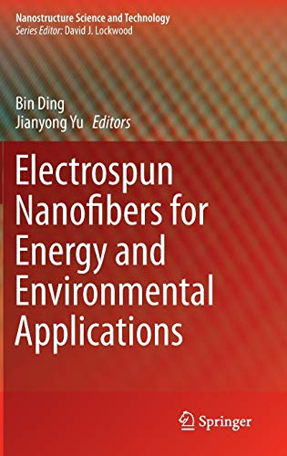 9783642541599: Electrospun Nanofibers for Energy and Environmental Applications (Nanostructure Science and Technology)