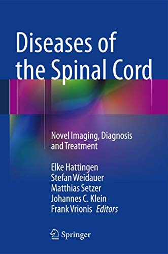 Diseases of the Spinal Cord: Novel Imaging, Diagnosis and Treatment