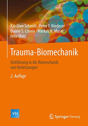 Trauma-Biomechanik: Kai-Uwe Schmitt, Peter