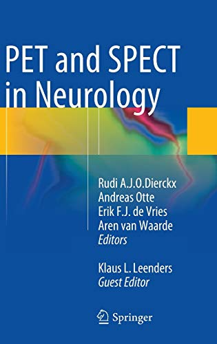 Pet and Spect in Neurology: Rudi A. J. O. Dierckx, Andreas Otte, Erik F. J. De Vries