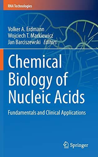 Chemical Biology of Nucleic Acids: Volker A. Erdmann