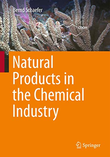 Natural Products in the Chemical Industry: Bernd Schaefer