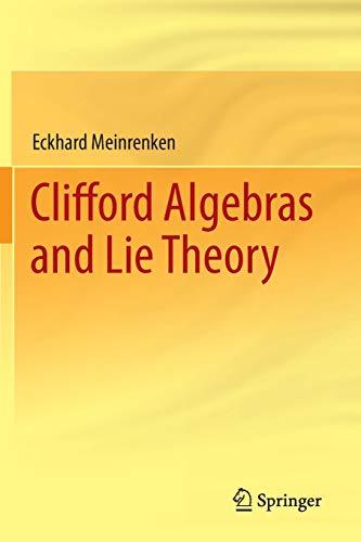 9783642544668: Clifford Algebras and Lie Theory (Ergebnisse Der Mathematik Und Ihrer Grenzgebiete. 3. Folge a)