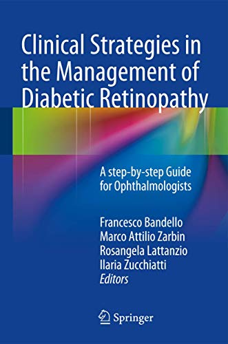 Clinical strategies in the management of diabetic retinopathy.: Bandello, Francesco et al. (Editors...
