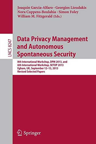 Data Privacy Management and Autonomous Spontaneous Security: Joaquin Garcia-Alfaro