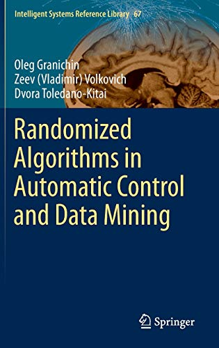 Randomized Algorithms in Automatic Control and Data Mining: Oleg Granichin