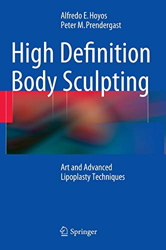 9783642548901: High Definition Body Sculpting: Art and Advanced Lipoplasty Techniques