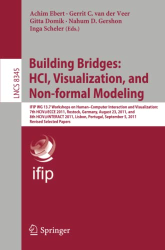 Building Bridges: HCI, Visualization, and Non-formal Modeling: Gitta Domik