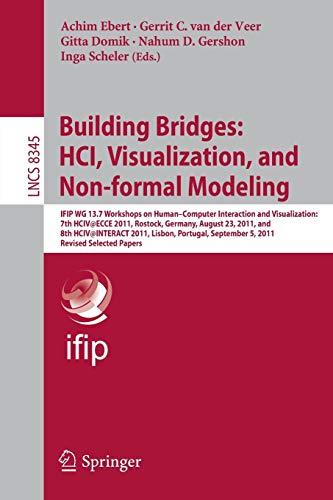 Building Bridges: HCI, Visualization, and Non-formal Modeling.: ACHIM EBERT